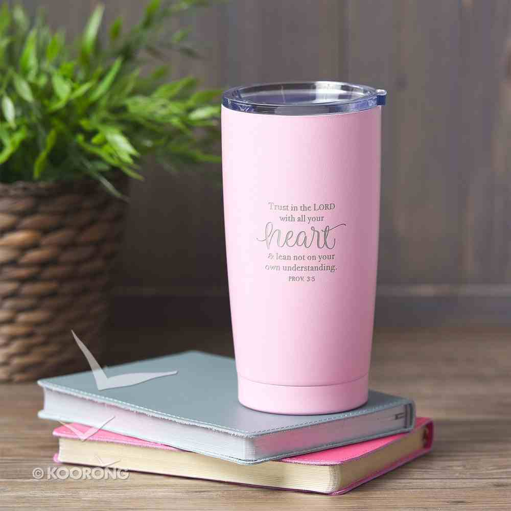 Stainless Steel Mug: Trust in the Lord, Pink/Silver, (Proverbs 3:5) Homeware