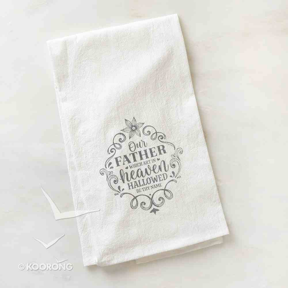 Tea Towel: Our Father Which Art in Heaven, White/Black Homeware