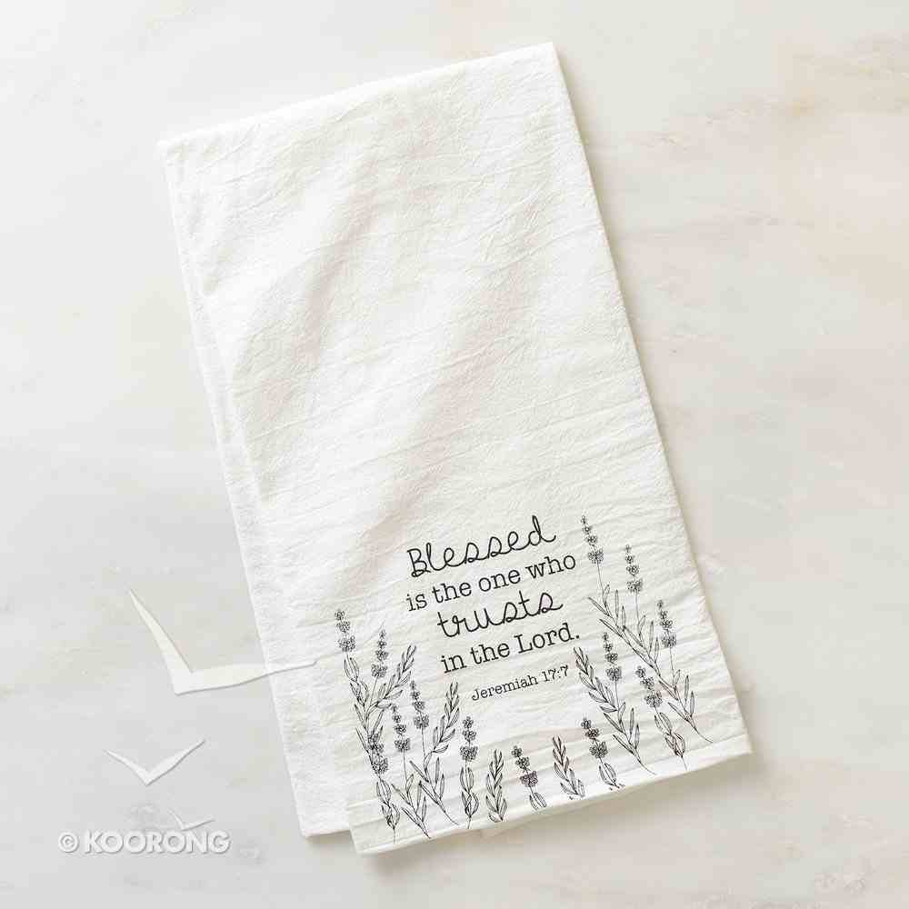 Tea Towel: Blessed is the One Who Trusts in the Lord, White/Black (Jeremiah 17:7) Homeware