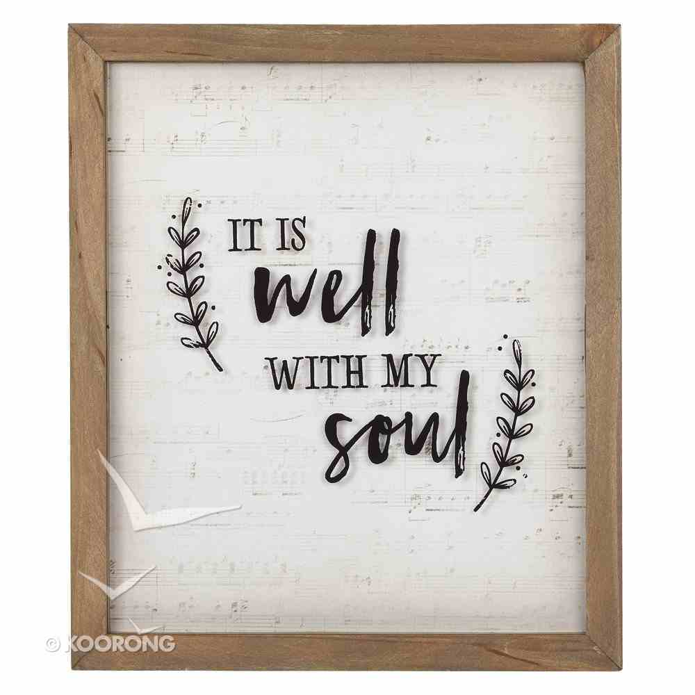 Wall Plaque: It is Well With My Soul, Cream/Brown Frame (Mdf) Plaque