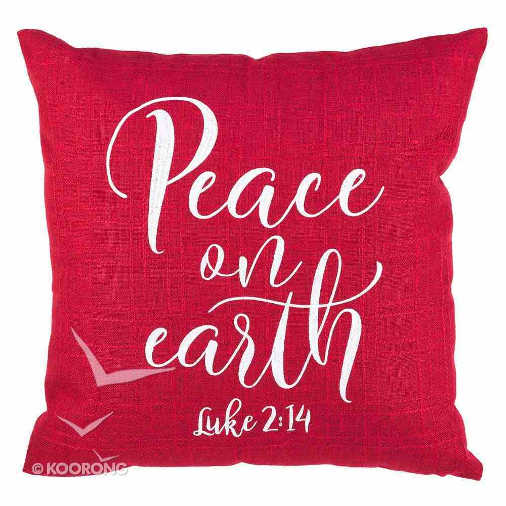 Christmas Pillow: Peace on Earth 100% Polyester 457 X 457mm (Luke 2:14) Soft Goods