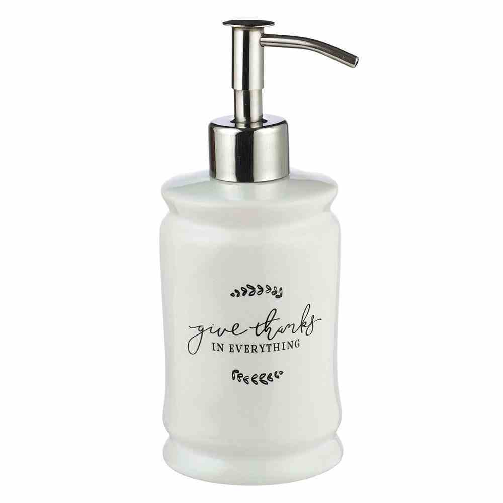 Ceramic Soap Dispenser: Give Thanks Stainless Steel Pump (1 Thess 5:18) (Give Thanks Collection) Homeware