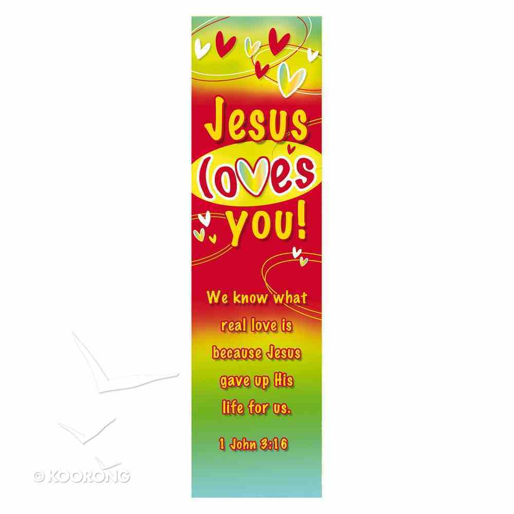 Bookmark: Jesus Loves You (Pack Of 10) Stationery