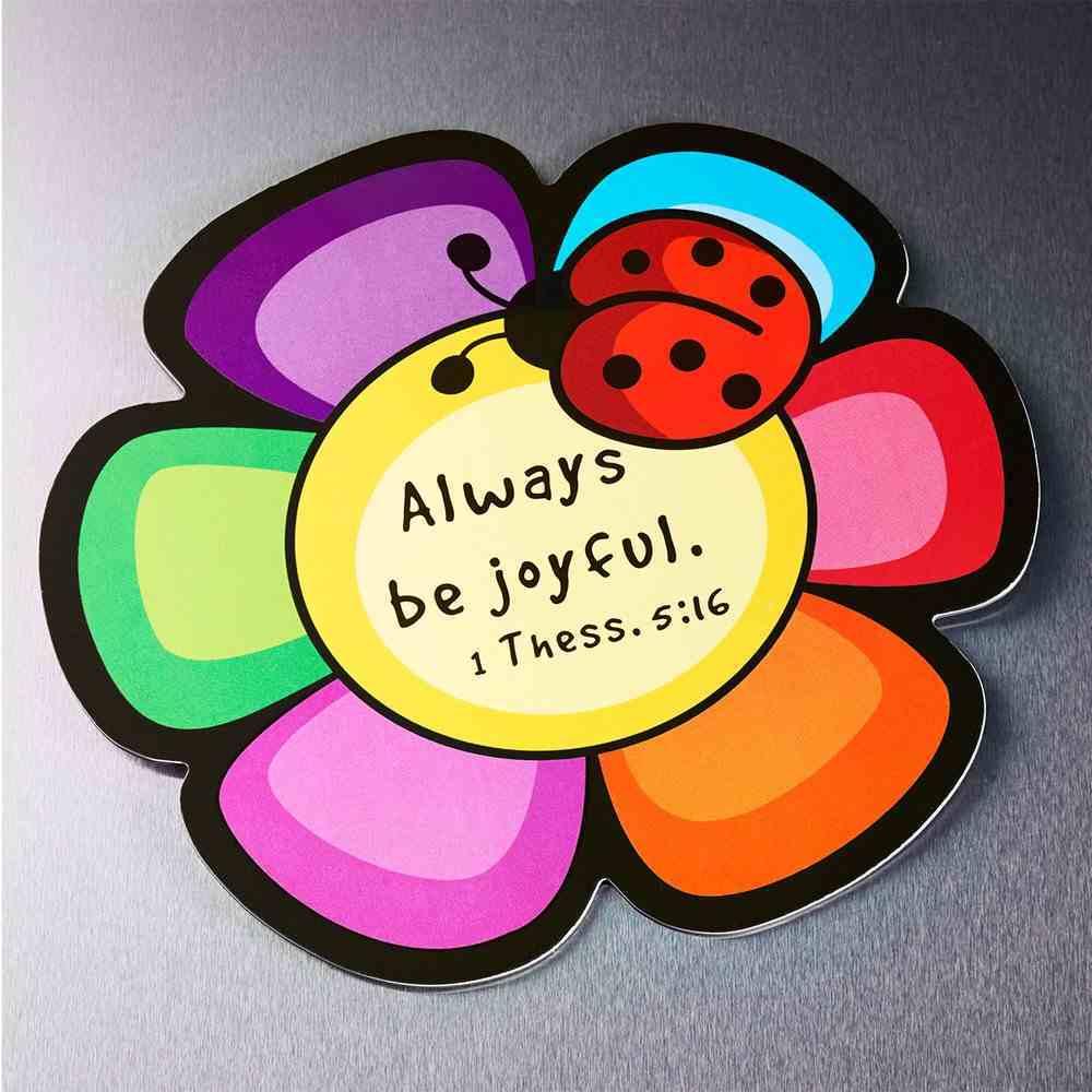 Magnet Laedee Bugg Die-Cut: Flower - Always Be Joyful Novelty