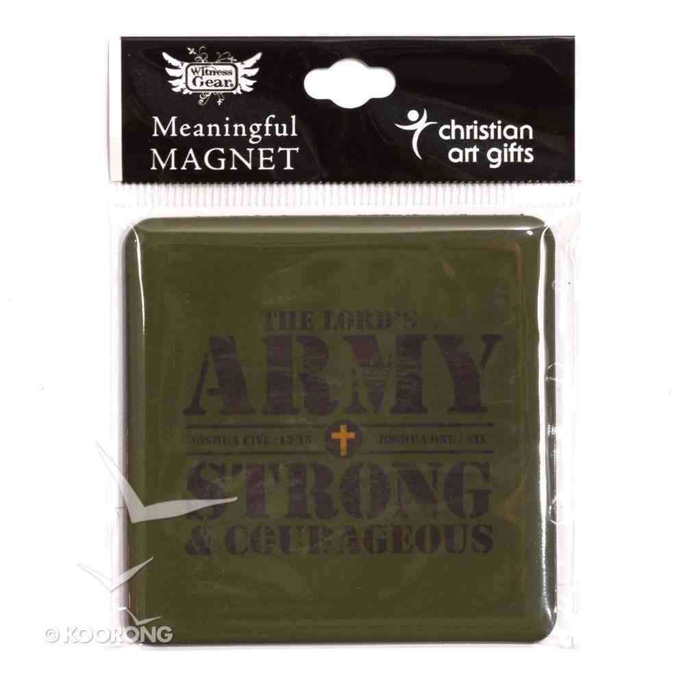 Meaningful Magnet: The Lord's Army, Strong & Courageous Novelty