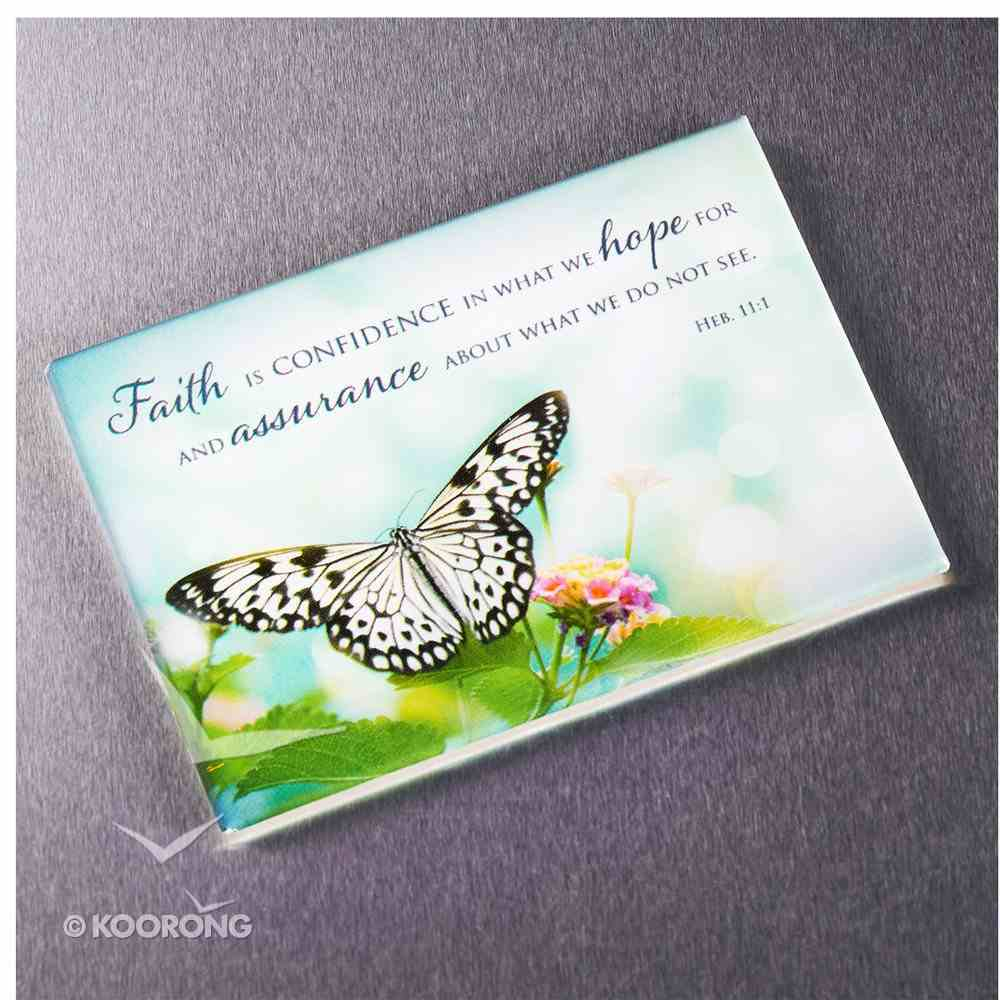 Magnet With a Message: Faith is Confidence in What We Hope For... (Heb 11:1) Novelty