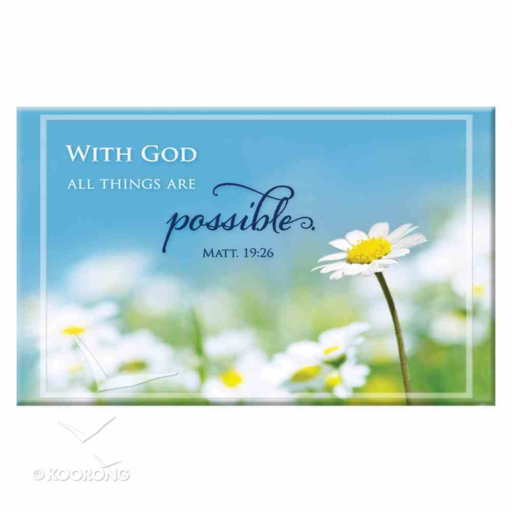 Magnet With a Message: With God All Things Are Possible (Matt 19:26) Novelty