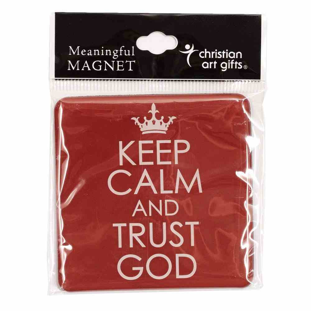 Meaningful Magnet: Keep Calm & Trust God Red Novelty