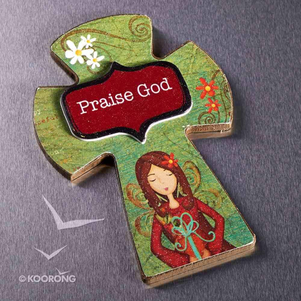 Small Wooden Cross Magnet: Praise God Novelty