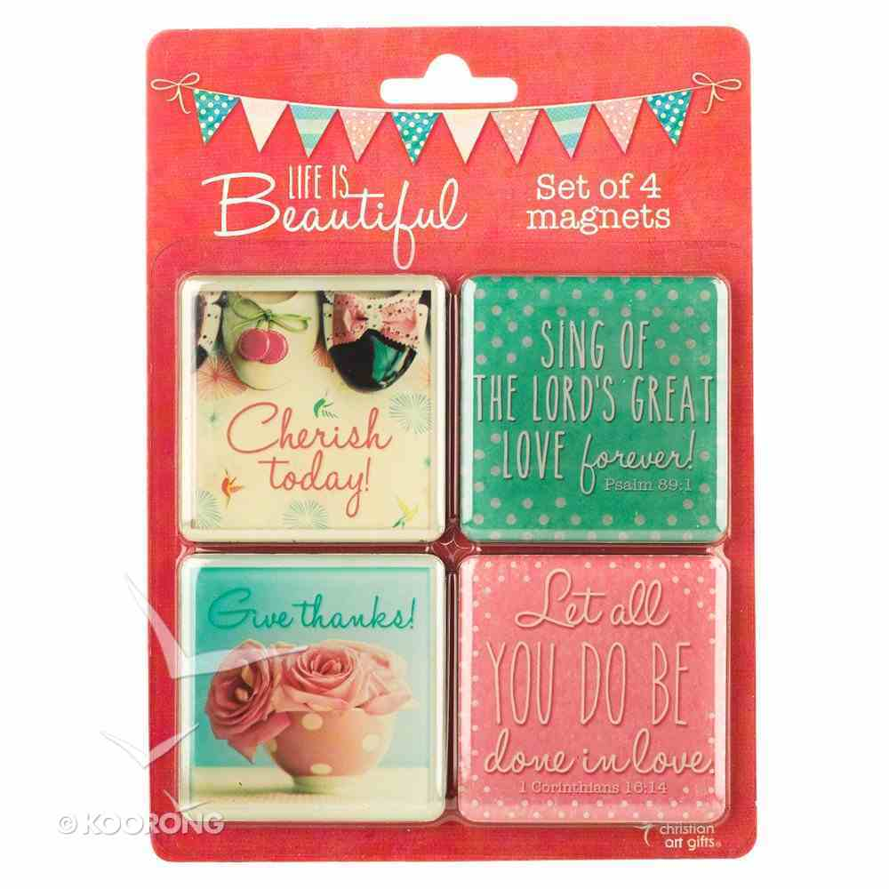 Magnetic Set of 4 Magnets: Life is Beautiful Novelty