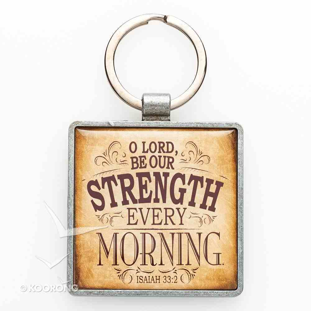 Metal Keyring: Finishing Strong: O Lord Be Our Strength (Beige/tan) Jewellery