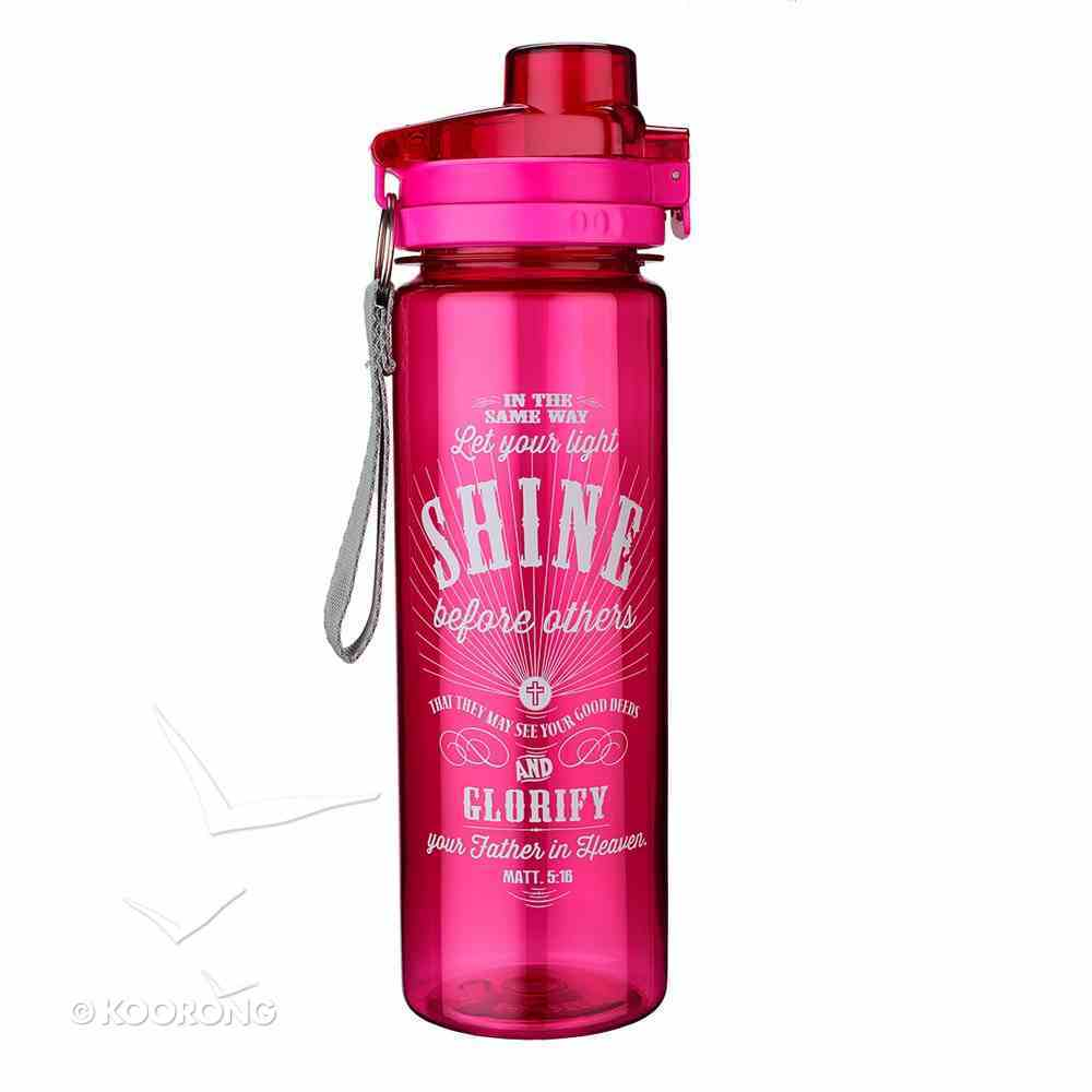 Plastic 750ml Water Bottle: Shine - Let Your Light Shine Before Others Homeware
