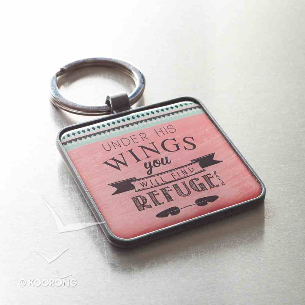 Metal Keyring: Under His Wings You Will Find Refuge Novelty