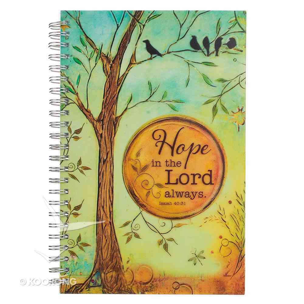 Notebook: Hope in the Lord Always Spiral