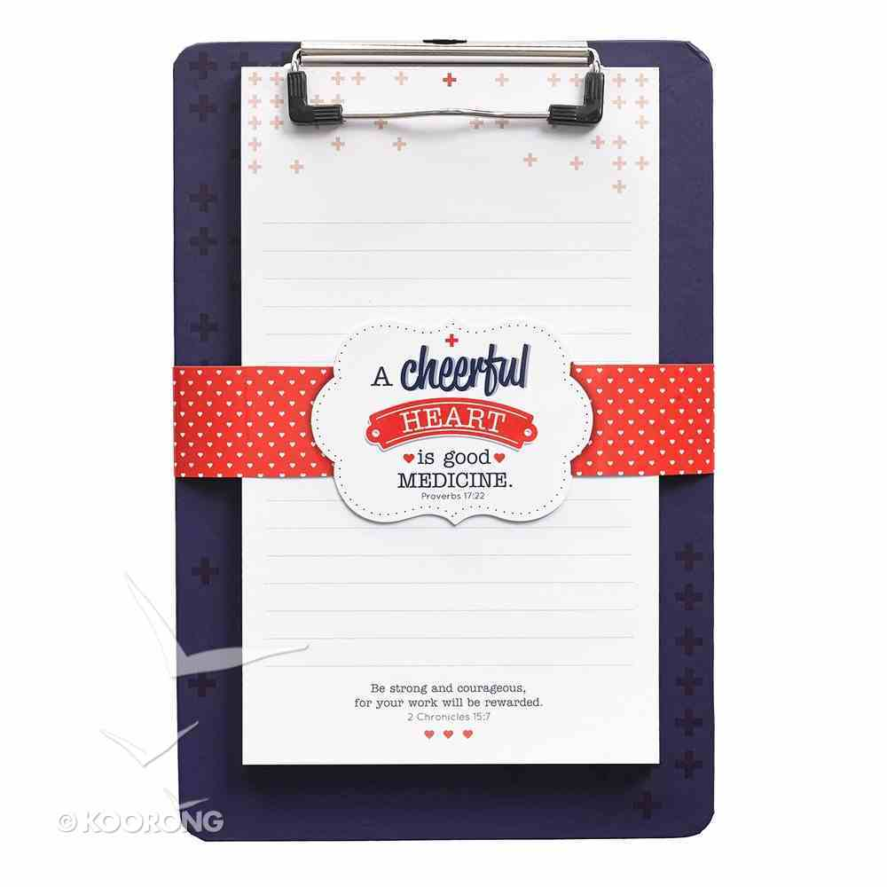 Clipboard With Notepad: A Cheerful Heart (2 Chron 15:7) Stationery