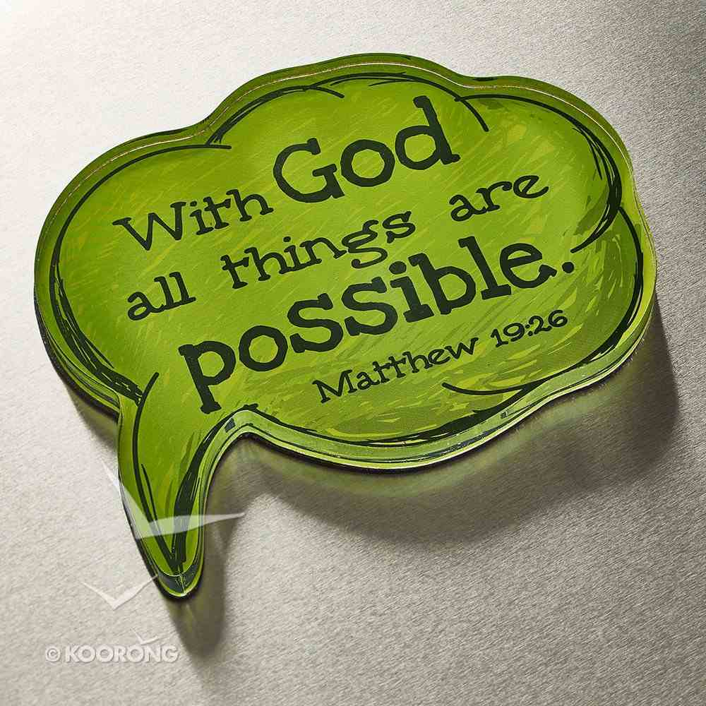 Acrylic Bubble Magnet: With God All Things Are Possible Novelty
