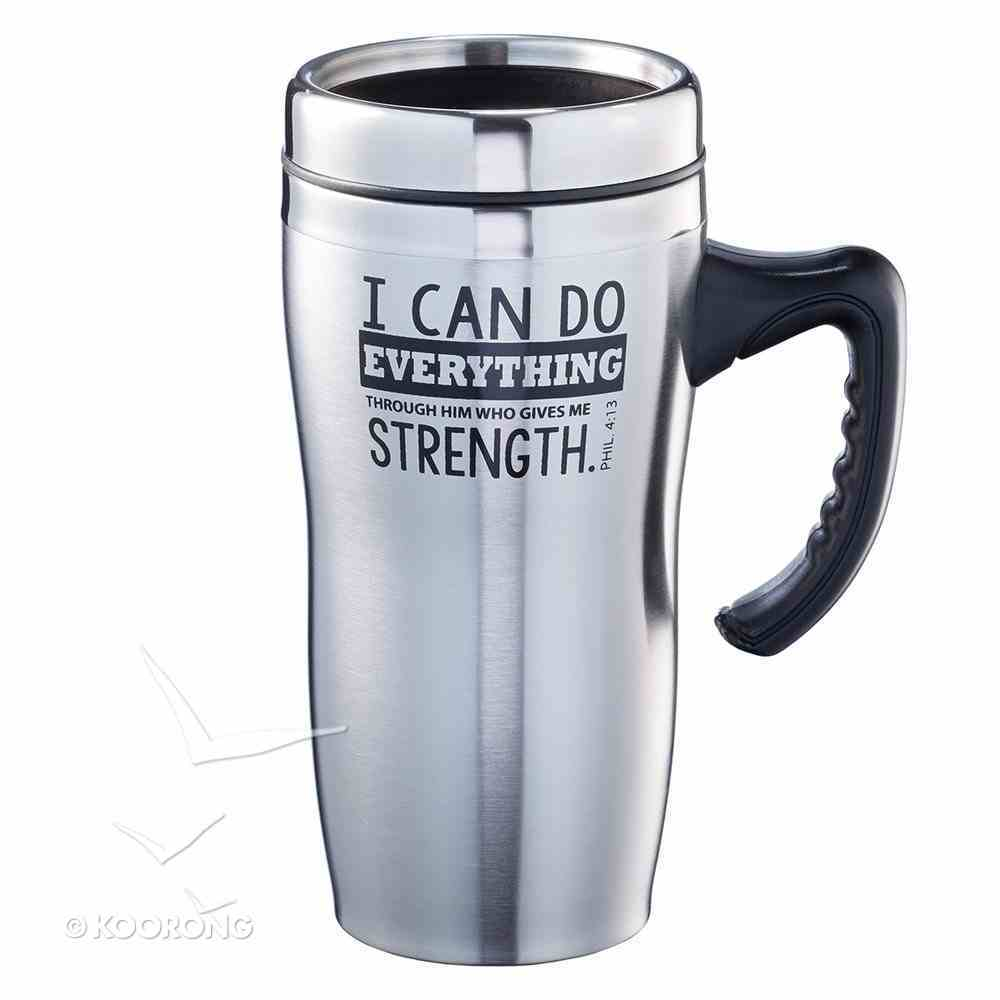 Stainless Steel Travel Mug: I Can Do Everything Homeware