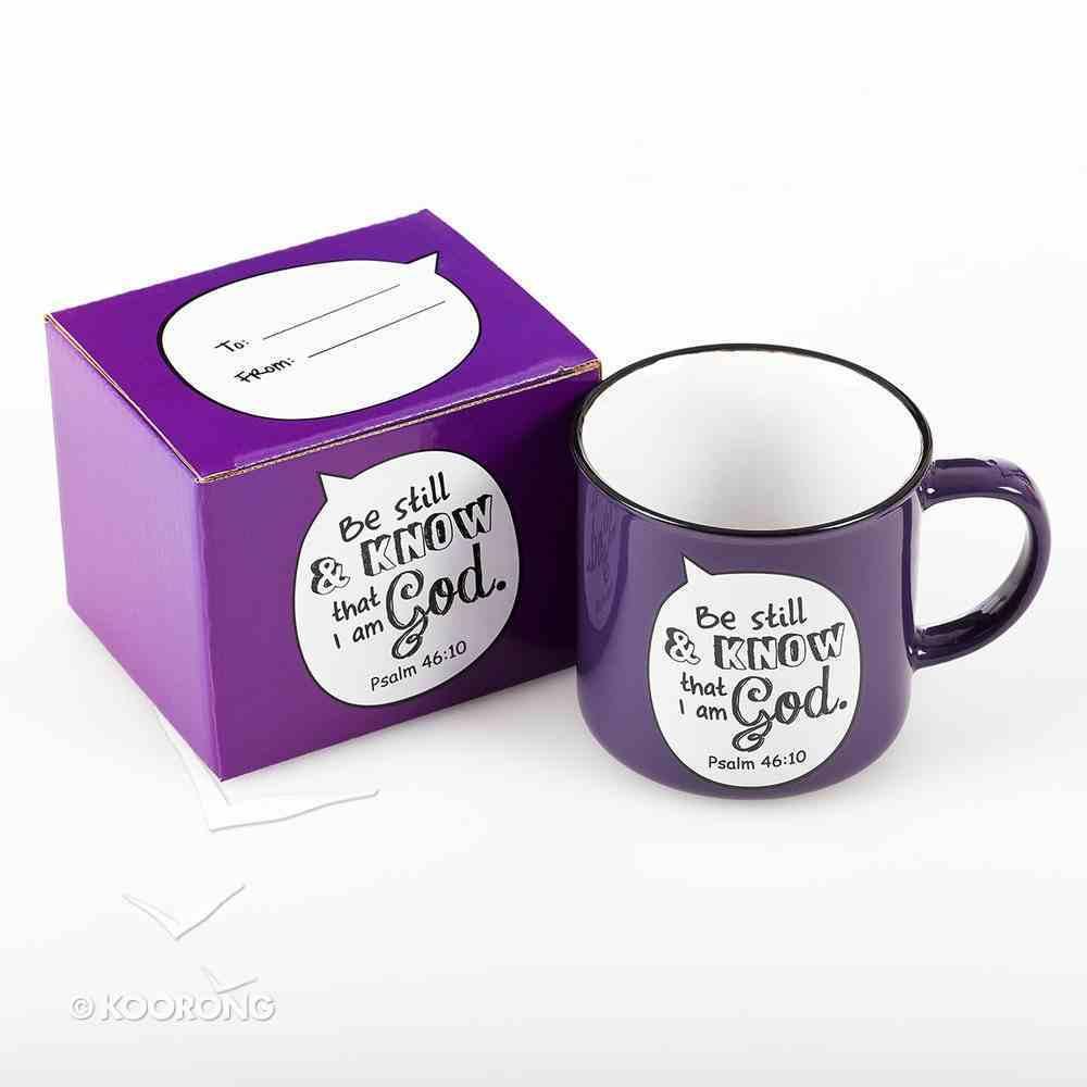 Stoneware Mug: Be Still & Know That I Am God Psalm 46:10 (Purple/white) Homeware