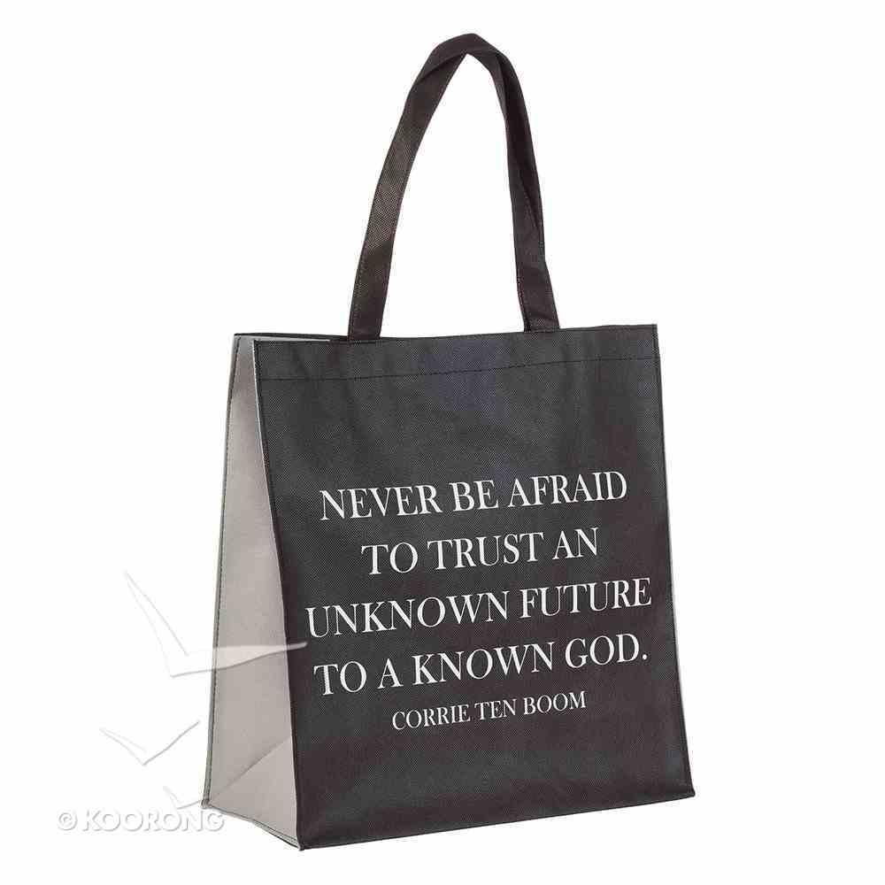 Tote Bag: Never Be Afraid, Corrie Ten Boom, Black/White Soft Goods