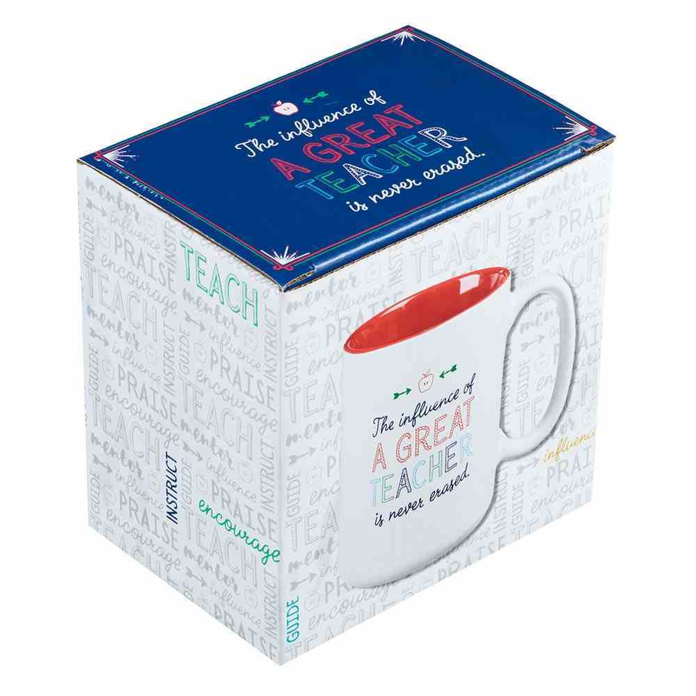 Ceramic Mug: The Influence of a Great Teacher is Never Erased (White/Red) (A Great Teacher Collection) Homeware