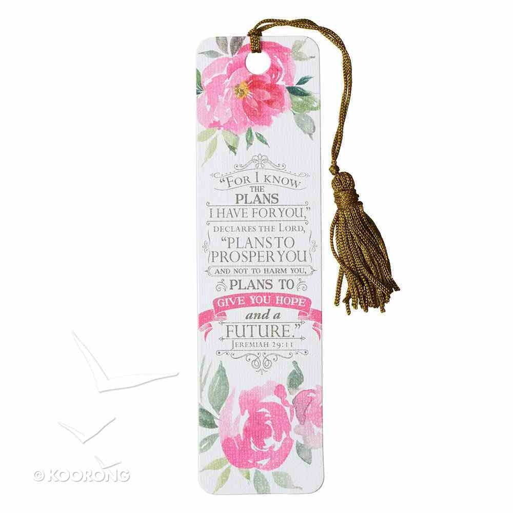 Bookmark With Tassel: For I Know the Plans I Have For You, Floral Stationery