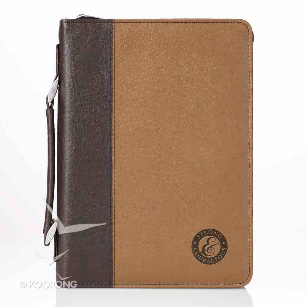 Bible Cover Medium: Strong & Courageous Brown/Dark Brown Bible Cover