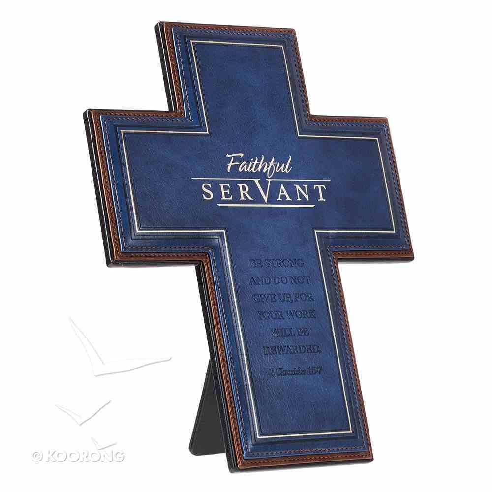 Desktop Cross: Faithful Servant (Navy/brown) Homeware