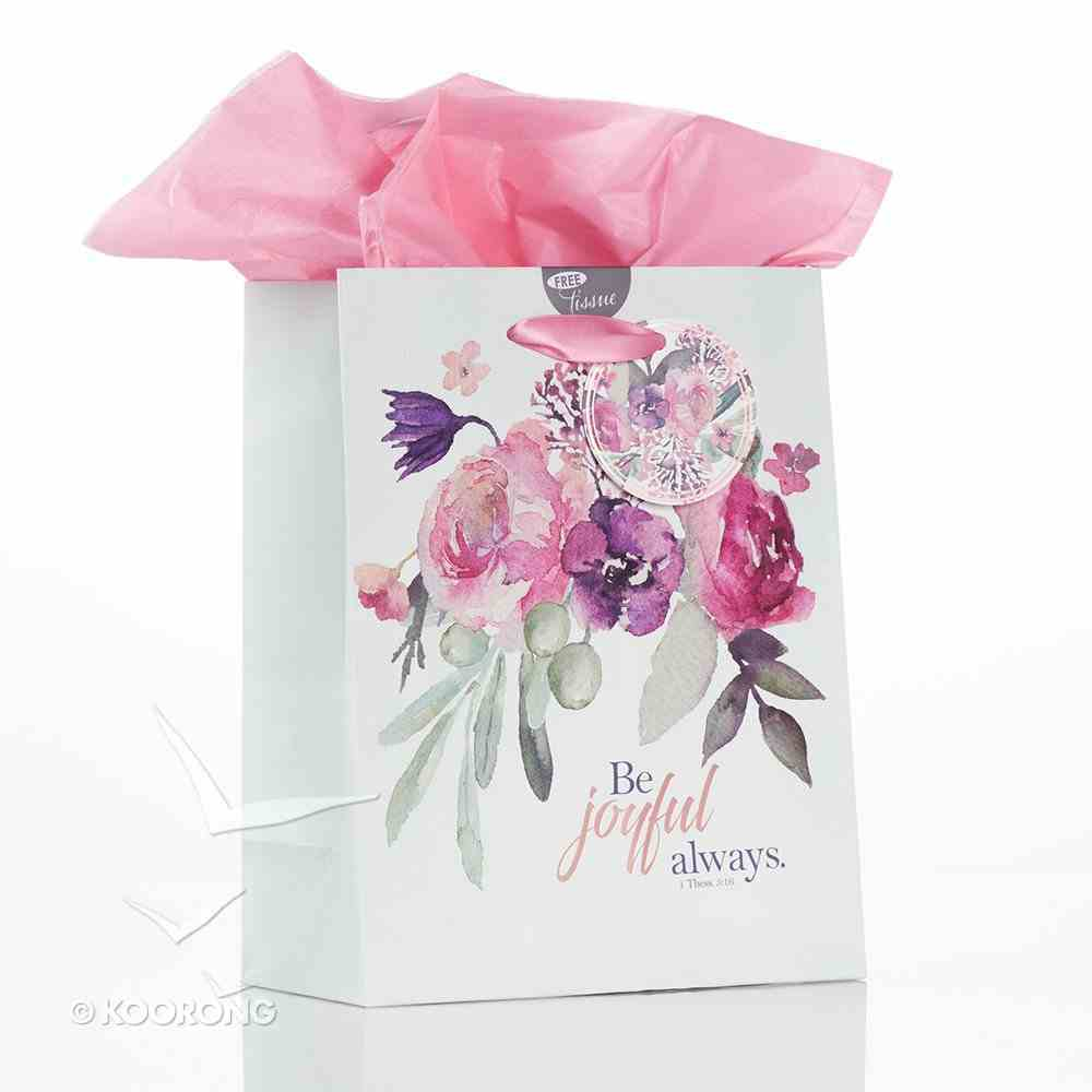 Gift Bag Medium: Be Joyful Always, Floral, Rejoice Collection, Incl Tissue Paper and Gift Tag Stationery