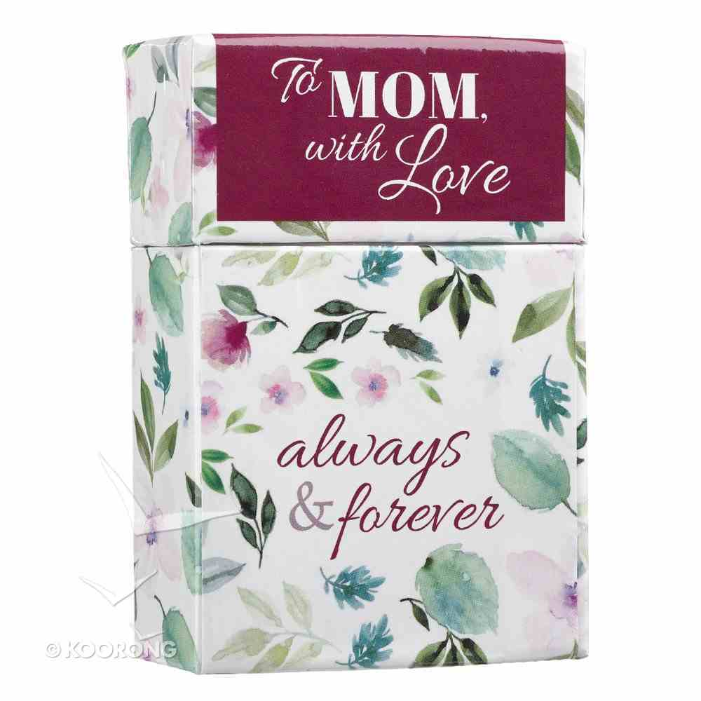 Box of Blessings: To Mom With Love, Always & Forever, Floral Box