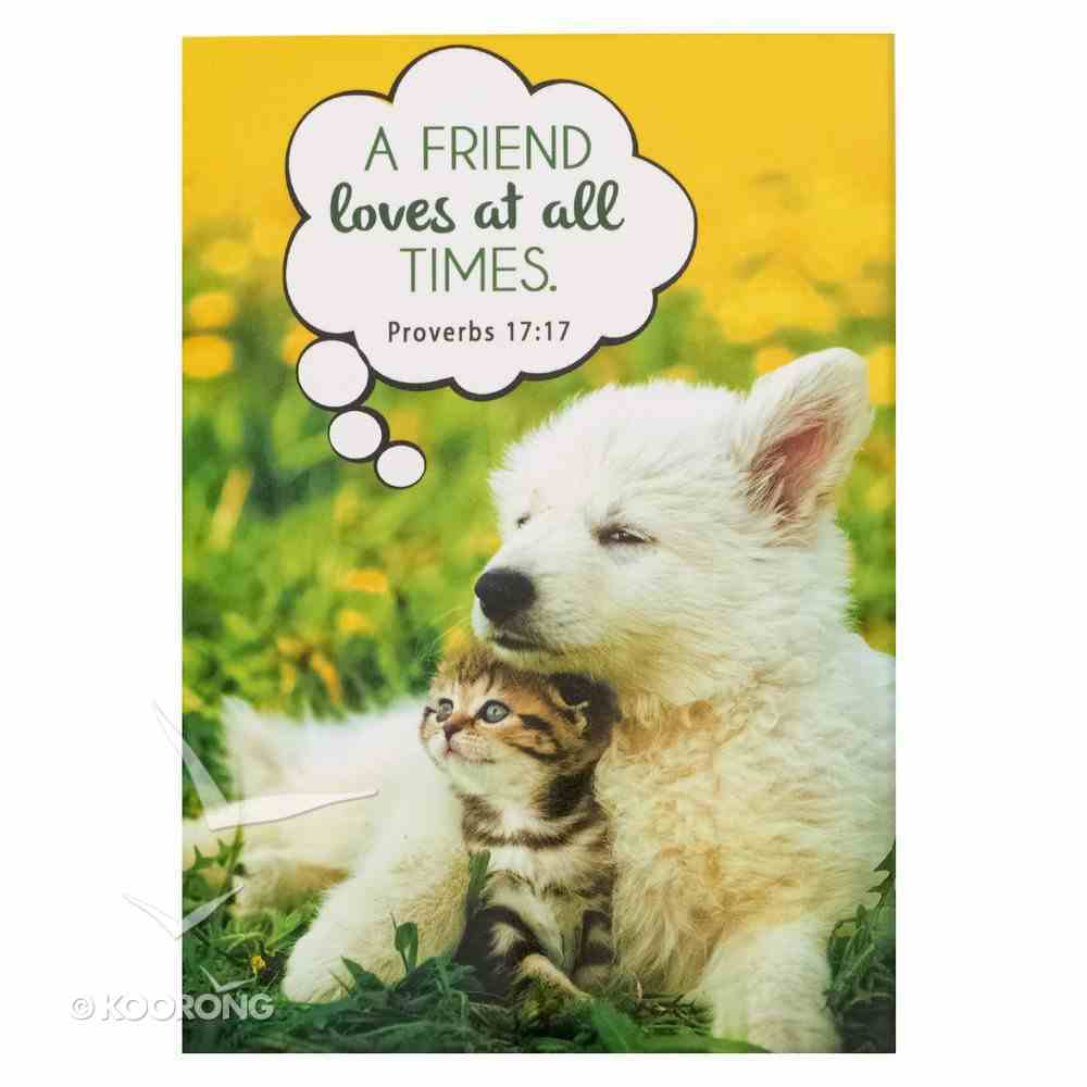 Notepad: A Friend Loves At All Times (Puppy & Kitten) Stationery