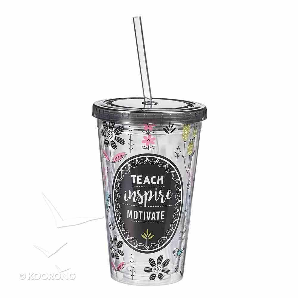 Plastic 480ml Tumbler With Lid: Teach, Inspire, Motivate...Black Lid Homeware