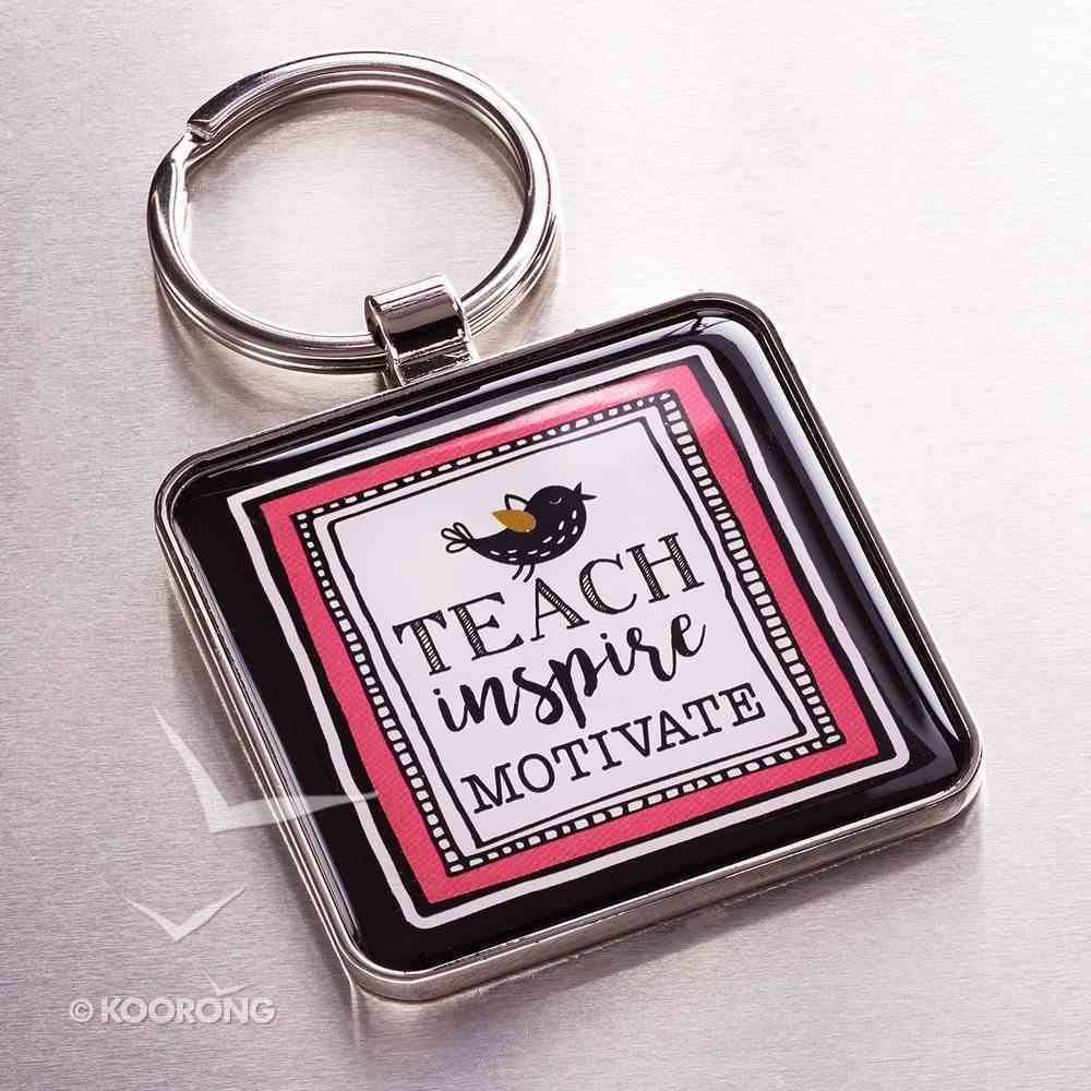 Metal Keyring: Teach, Inspire, Motivate - Teacher You Hold the Key to My Success Jewellery