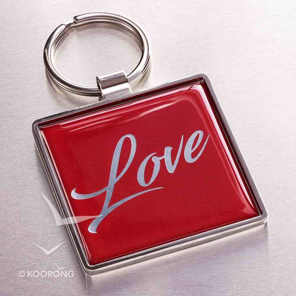 Metal Keyring: Love, Red - Let All That You Do Be Done in Love Jewellery