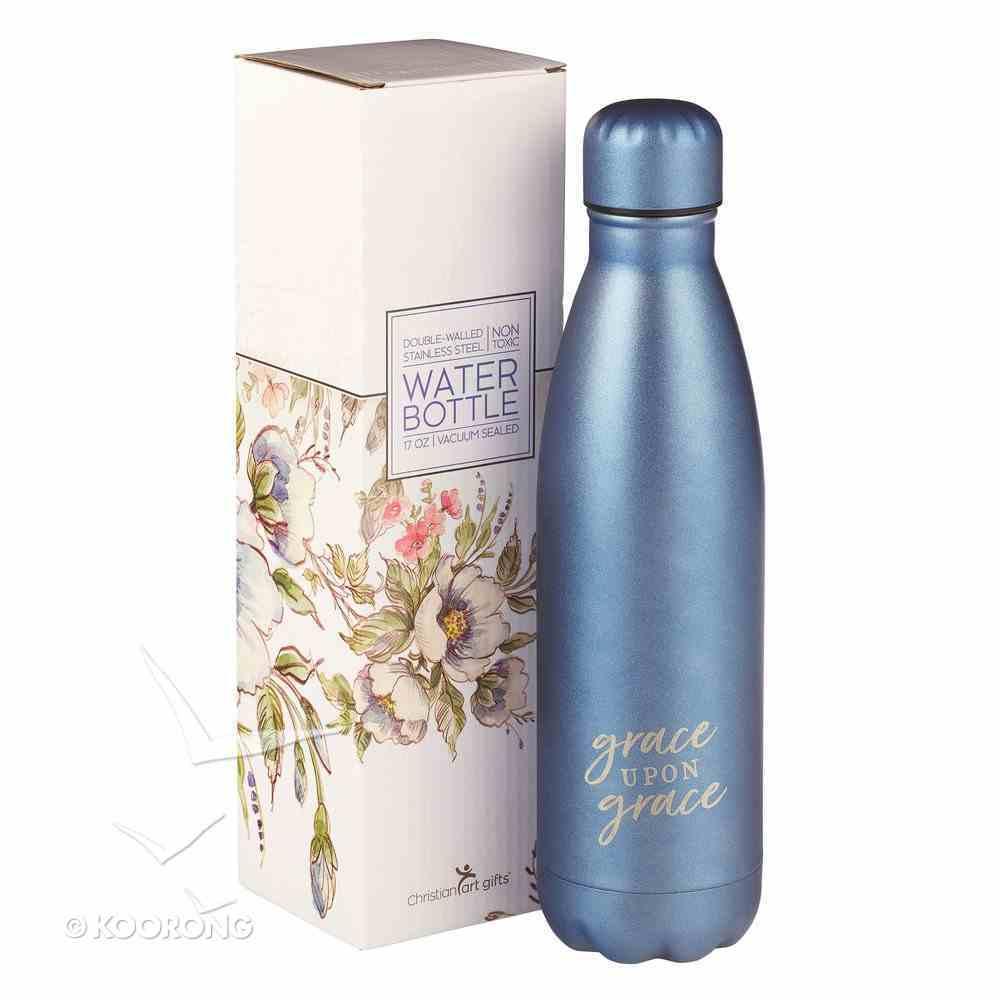 Water Bottle 500ml Stainless Steel: Grace Upon Grace....Blue/Silvr (Vacuum Sealed) Homeware