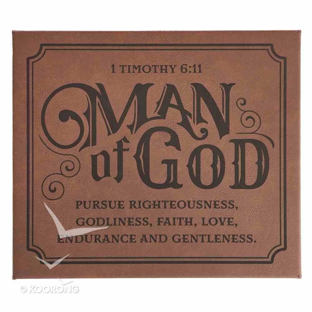 Wall Art: Man of God, Brown/Black (1 Timothy 6:11) Plaque