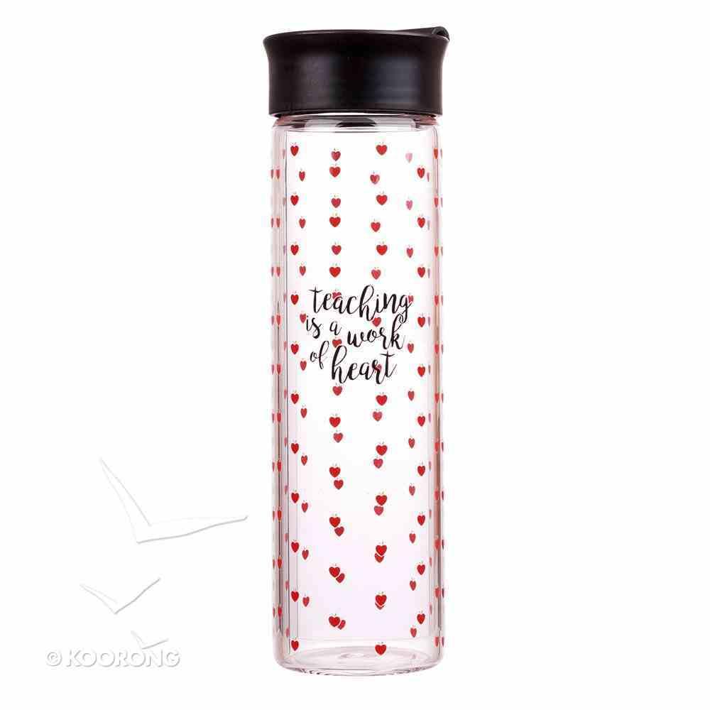 Water Bottle Clear Glass: Teaching is a Work of Heart, Red Hearts (Teaching Is A Work Of Heart Series) Homeware