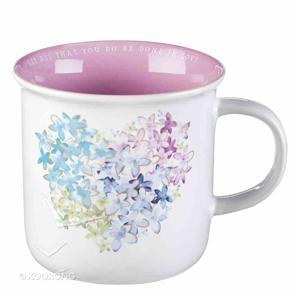 Camp Style Ceramic Mug: Violet Floral Heart, Let All That You Do Be Done in Love, Pink Inside (384ml) Homeware