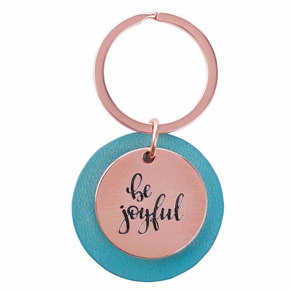Keyring: Be Joyful, Rose Gold and Leatherlux Light Teal (Be Brave Grateful Joyful Series) Jewellery