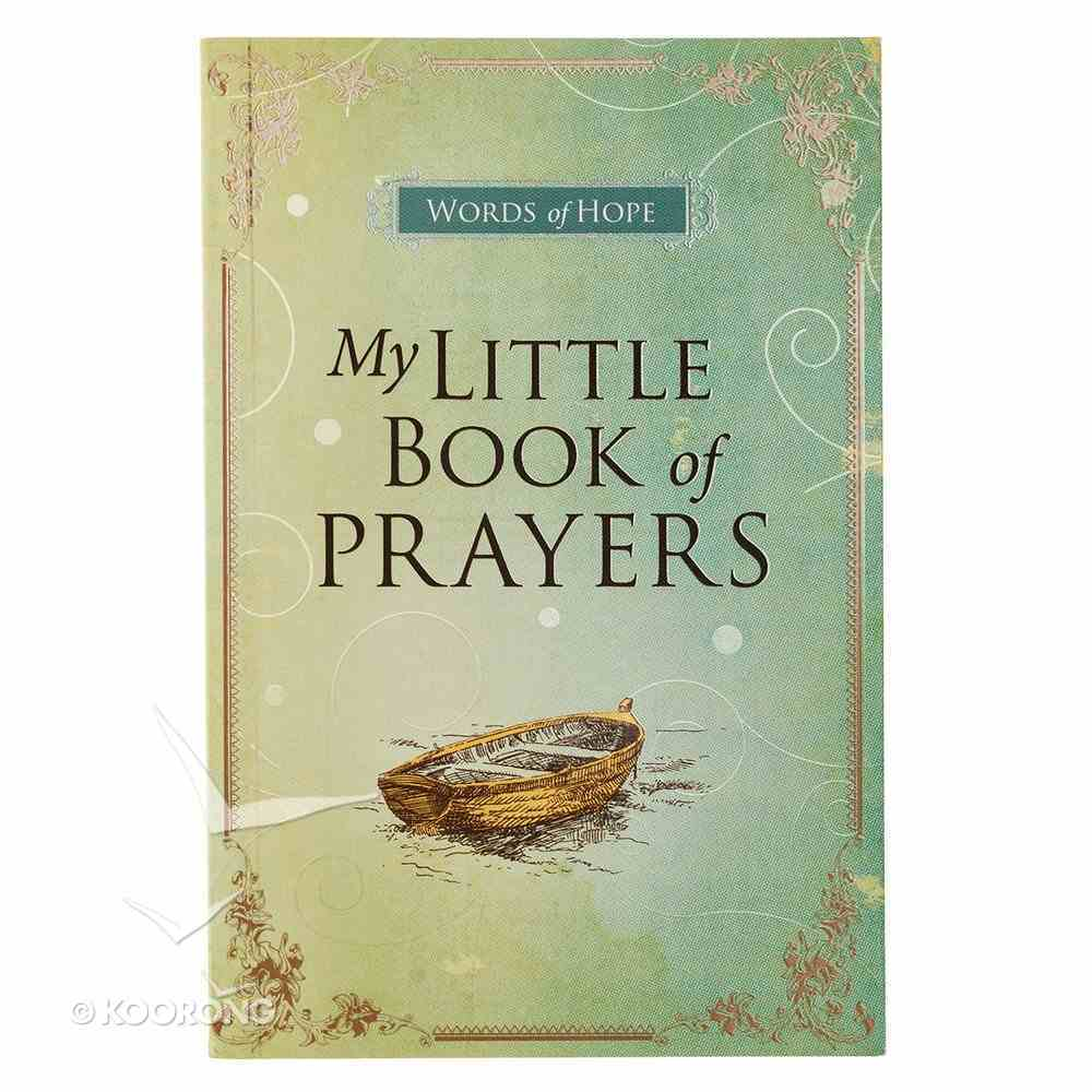 My Little Book of Prayers (Words Of Hope Series) Paperback