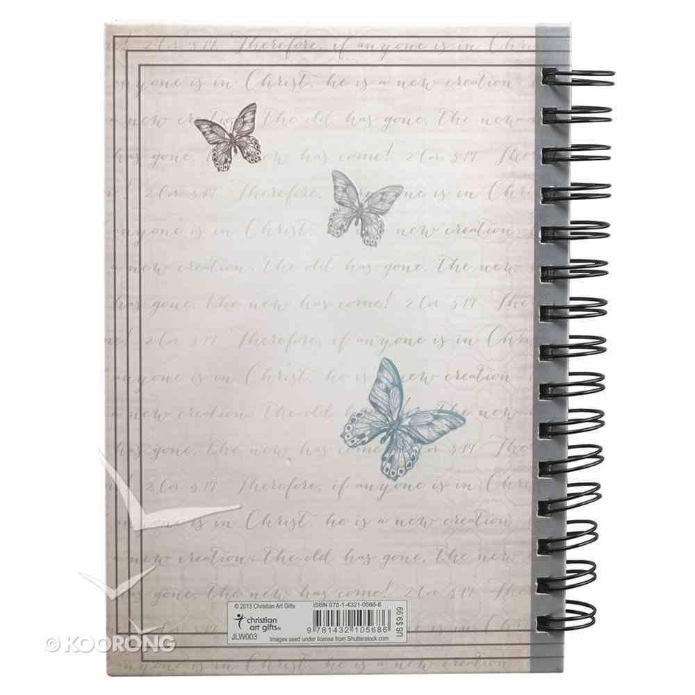 Spiral Journal: Butterflies 2 Cor 5:17 Spiral
