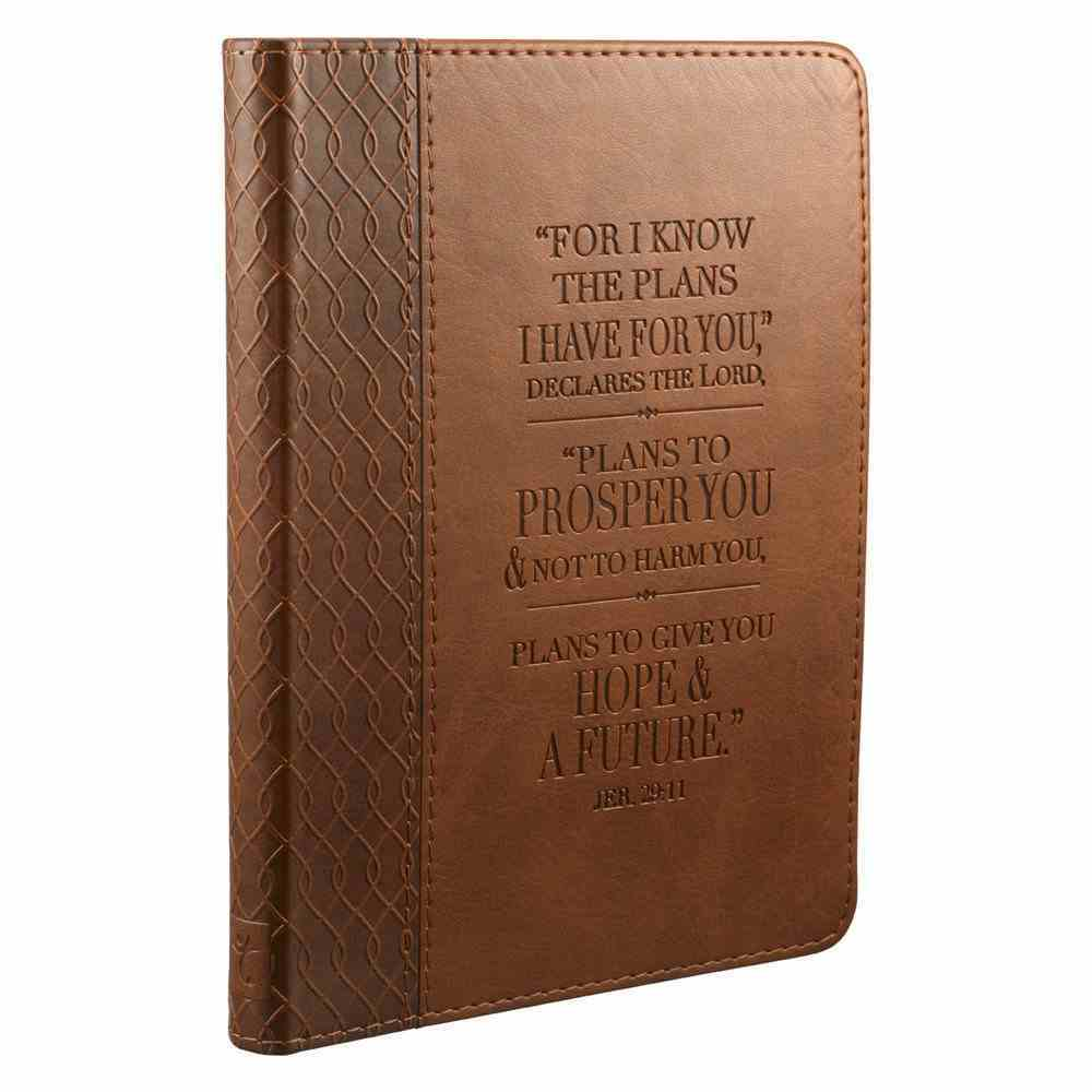 Classic Journal: For I Know the Plans I Have For You Brown Luxleather Imitation Leather