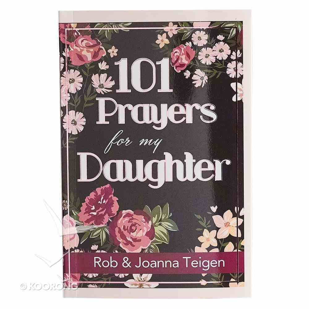 101 Prayers For My Daughter Paperback