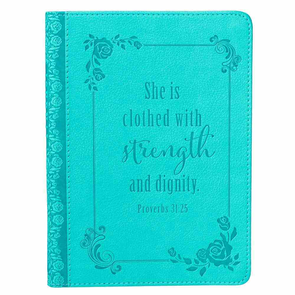 Journal: Strength & Dignity Turquoise, Handy-Sized (Prov 31:25) Imitation Leather