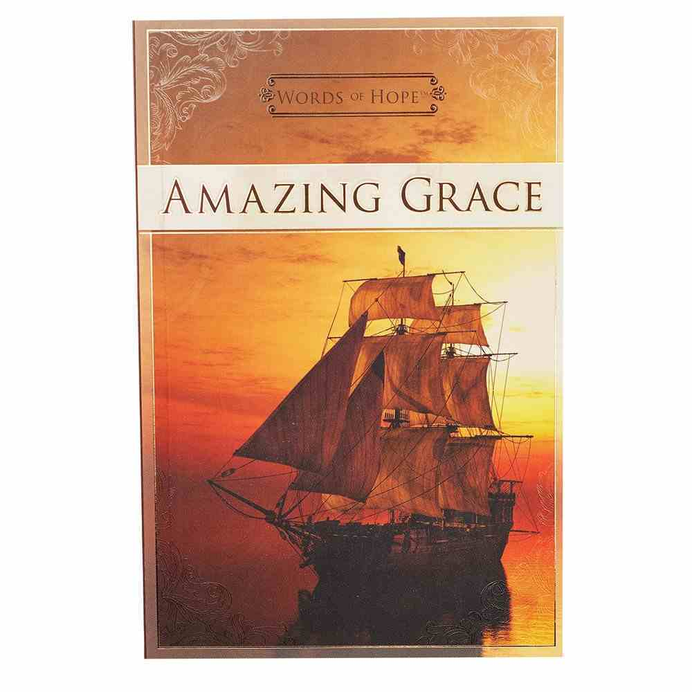Amazing Grace (Words Of Hope Series) Paperback