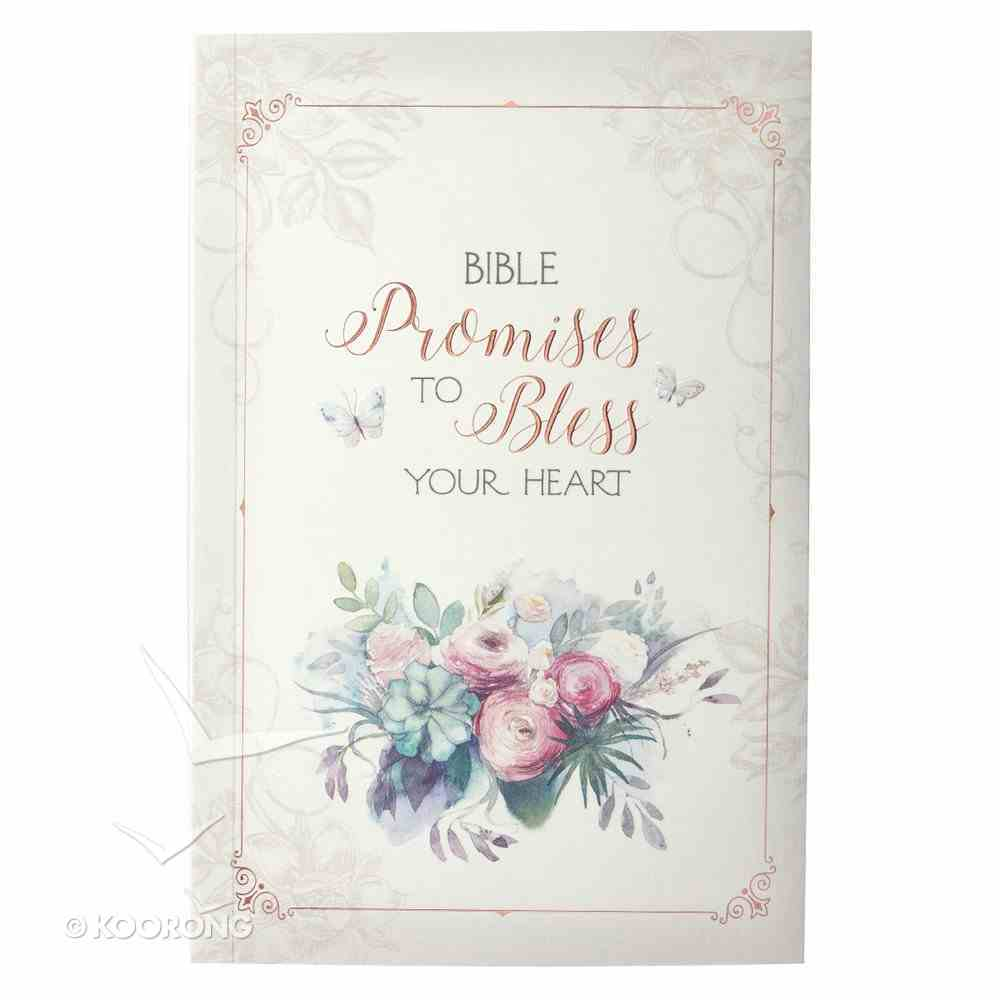 Bible Promises to Bless Your Heart (Words Of Faith Series) Paperback