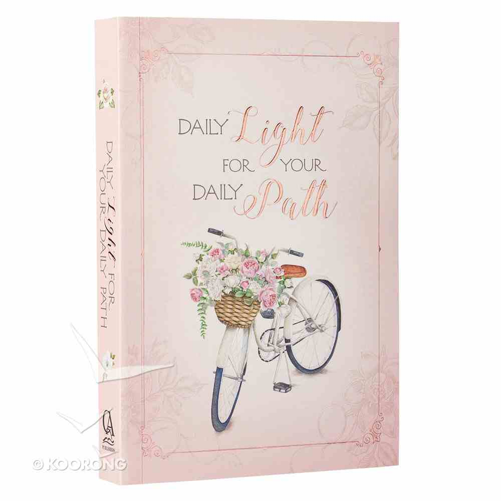 Daily Light For Your Daily Path (Words Of Faith Series) Paperback
