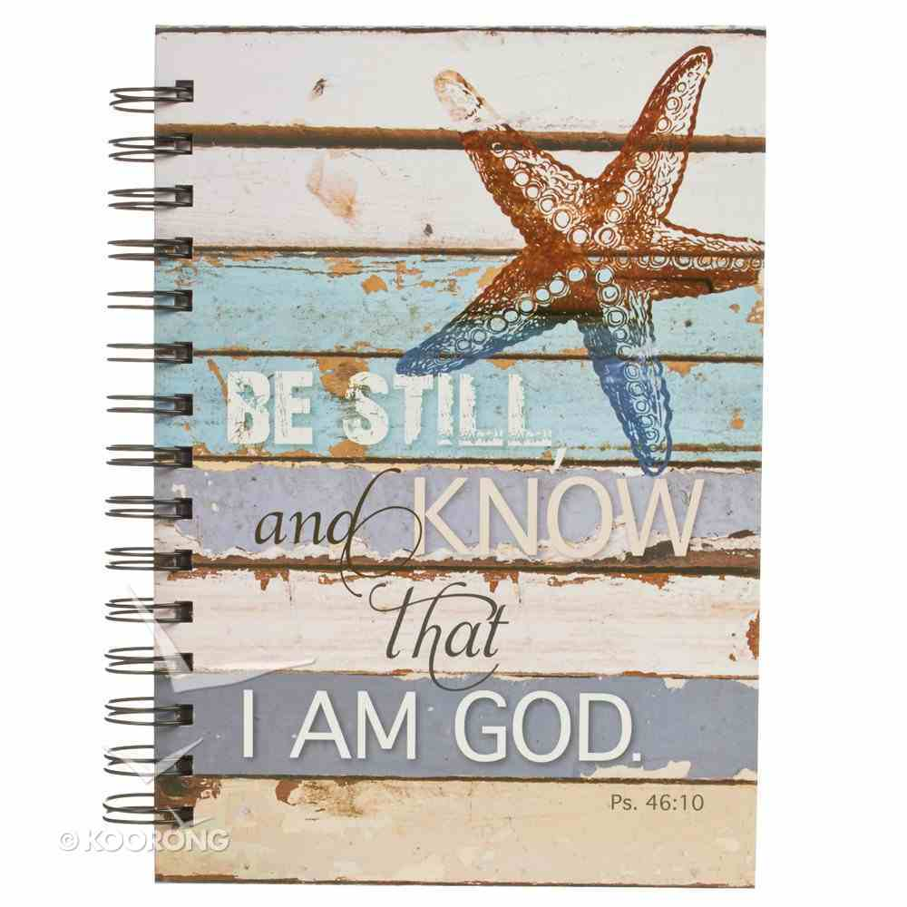 Journal: Be Still and Know Starfish (Psalm 46:10) Spiral