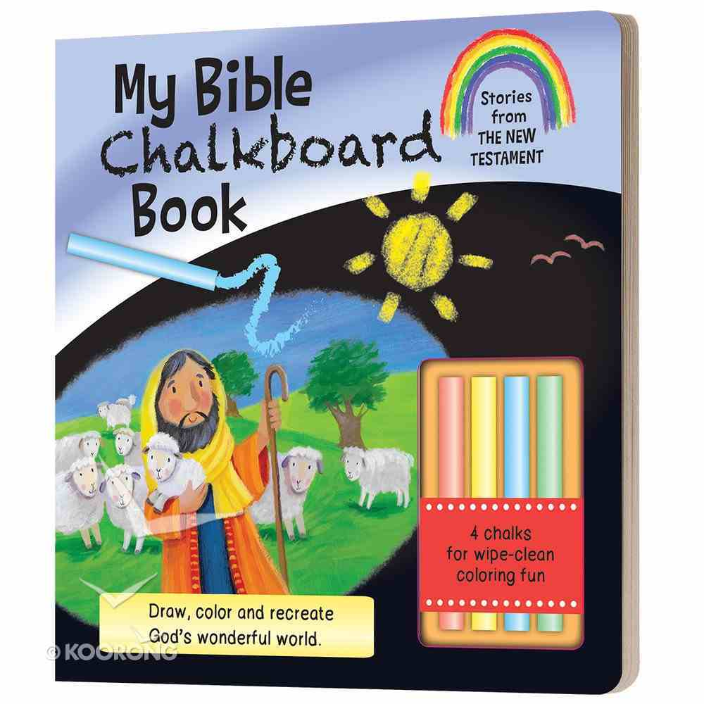 My Bible Chalkboard Book: Stories From the New Testament (Incl. Chalk) Board Book