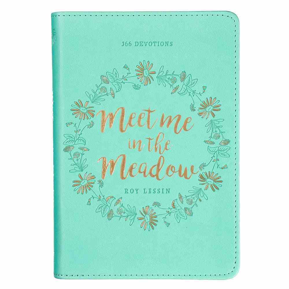 Meet Me in the Meadow (365 Daily Devotions Series) Imitation Leather