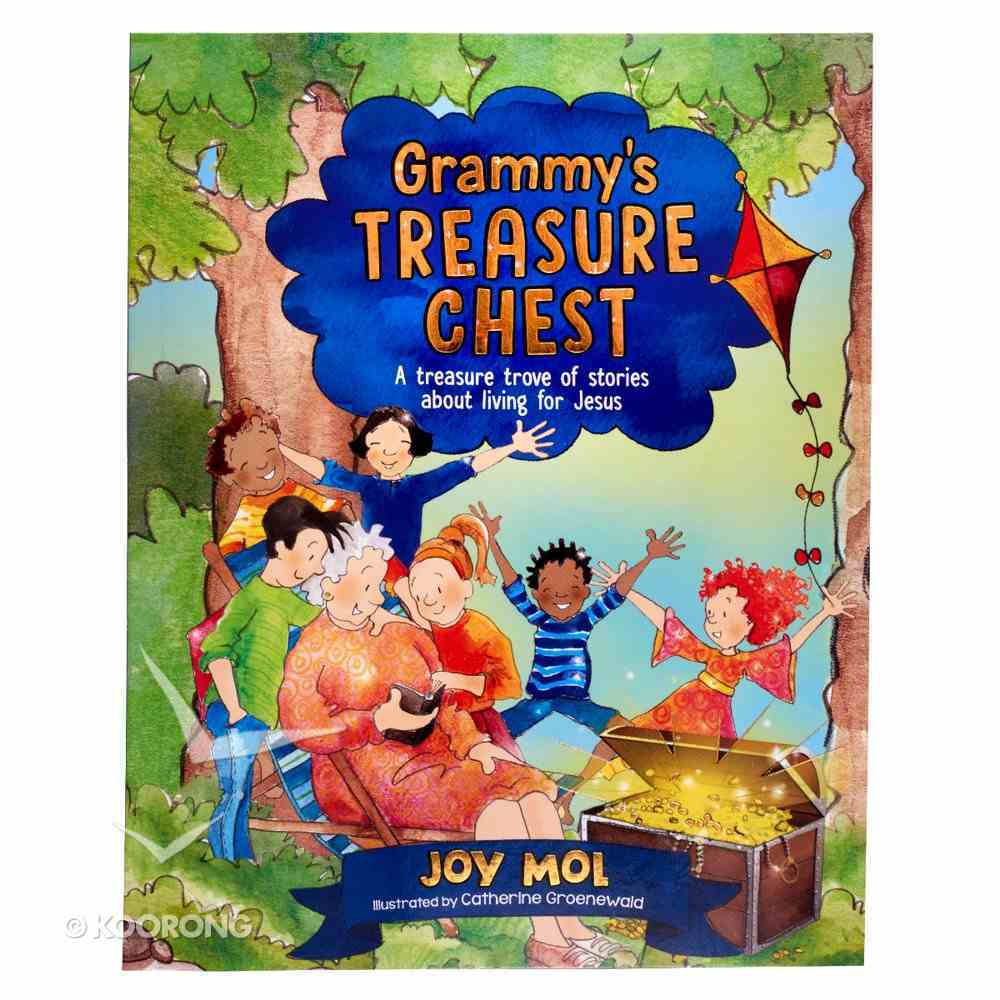 Grammy's Treasure Chest: A Treasure Trove of Stories About Living For Jesus Paperback